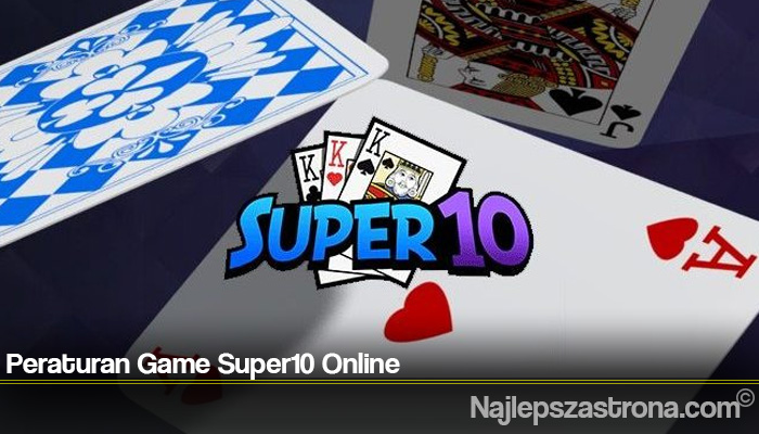 Peraturan Game Super10 Online